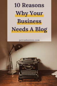 10 Reasons Why Your Business Needs A Blog - Pinterest Image