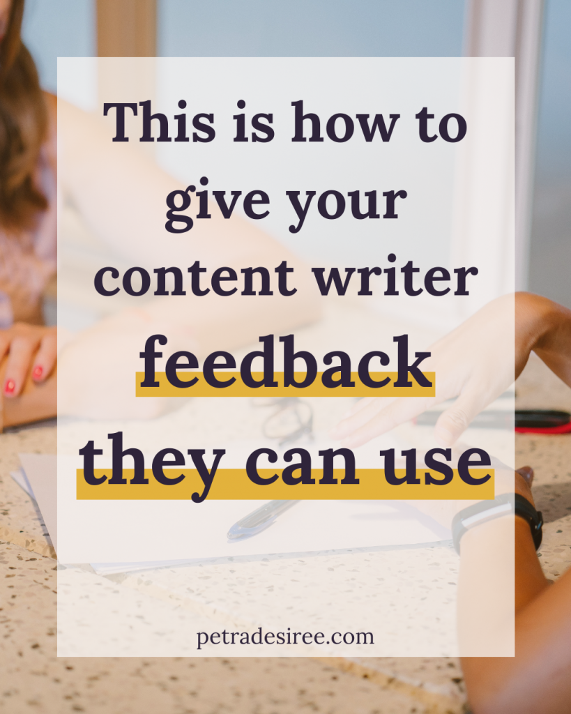 This is how to give your content writer feedback they can use